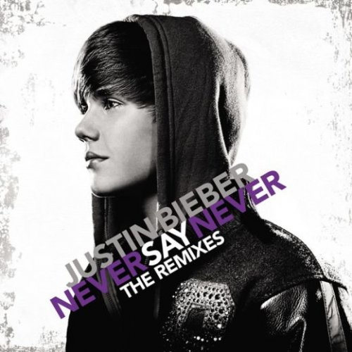 justin bieber never say never wallpaper. Justin Bieber - Never Say