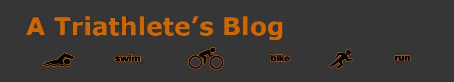 A Triathlete&#39;s Blog