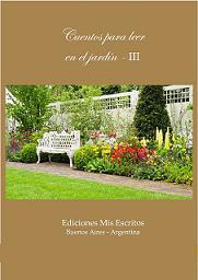 """Antología Literaria """"Cuentos para leer en el Jardín"""" 2017"""