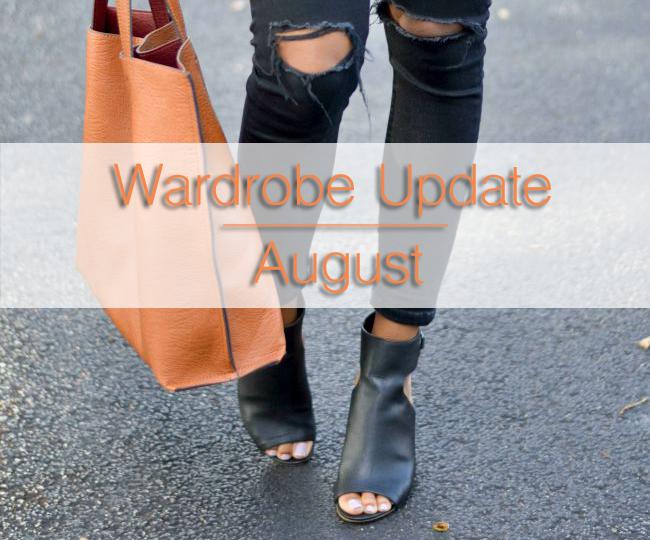 wardrobe update august