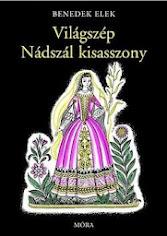 A Világszép Nádszál Kisasszony