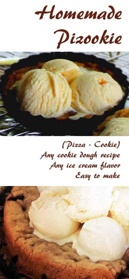 Pizookie: pizza cookie. Can be made with any cookie dough recipe. Add your favorite ice cream and you're good to go.