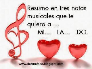 Frases De Amor: Amor Resumo En Tres Notas Musicales Que Te Quiero A MI LA DO