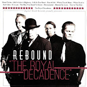Rebound - The Royal Decadence (2012)