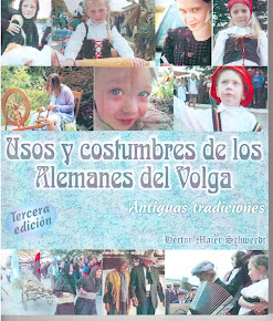 Usos y Costumbres los Alemanes del  Volga