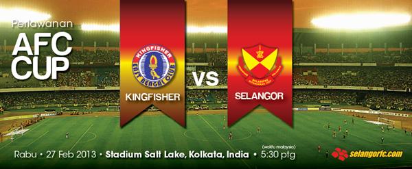 Keputusan Selangor vs East Bengal 27 Februari 2013 - Piala AFC 2013