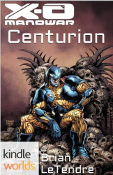 X-O Manowar: Centurion (Kindle Worlds Novella)