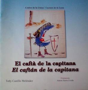 Colección Cuentos de la Luna: El Caftán de la Capitana