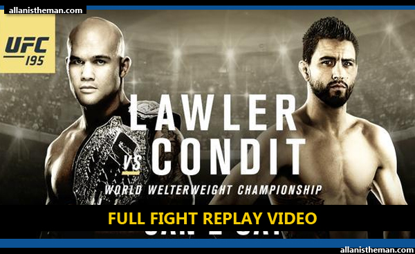 UFC 195: Robbie Lawler vs Carlos Condit FULL FIGHT REPLAY VIDEO