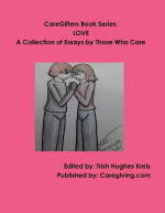 Get this ( I'm a contributor!) and other books at caregiving.com