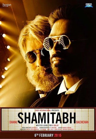 Shamitabh Upcoming Movie Songs,Story,Starcast and Release Dates