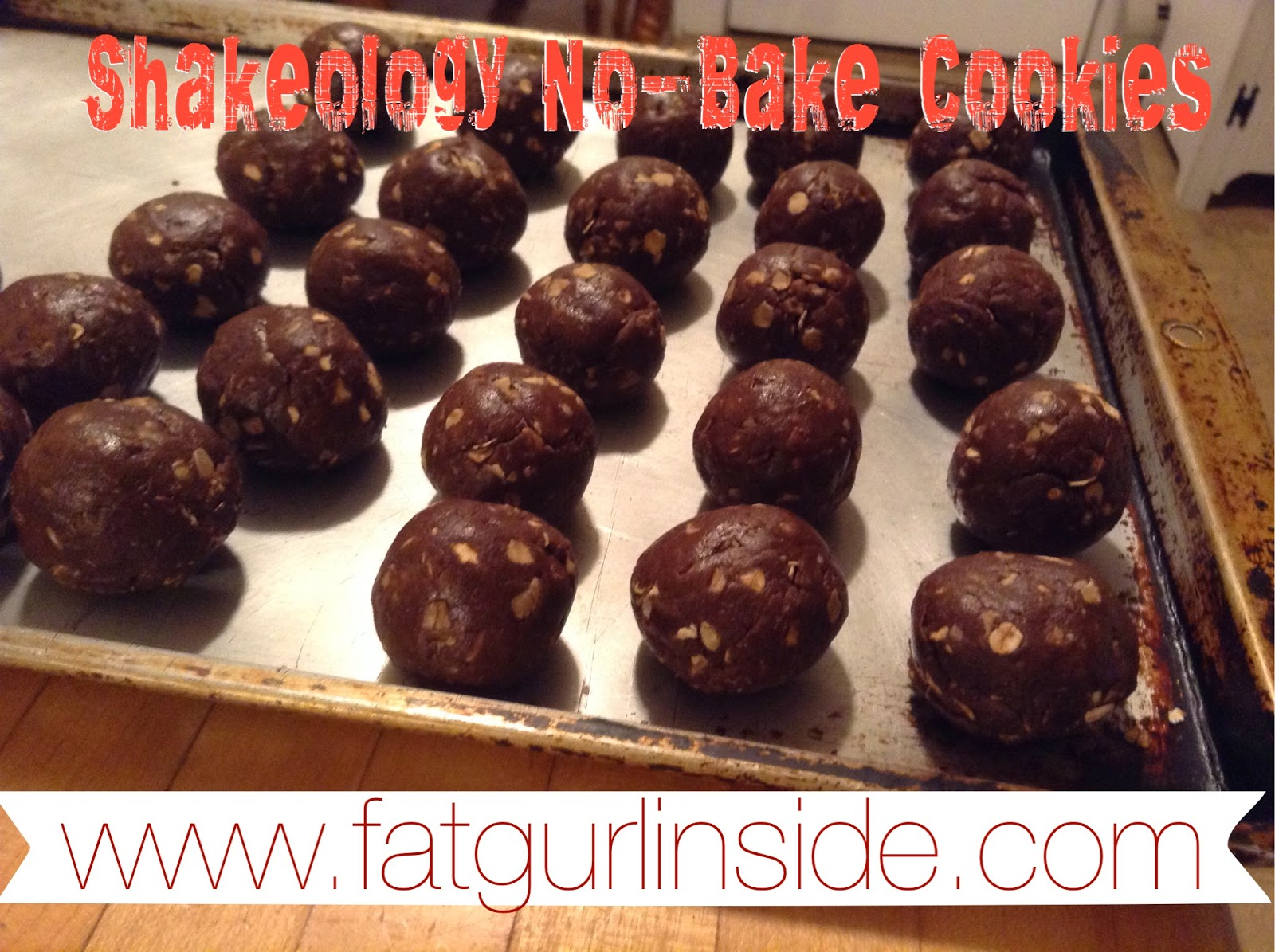 Shakeology No-Bake Cookie Recipe www.fatugurlinside.com