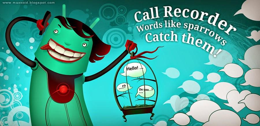 النسخة الأحترافية لبرنامج تسجيل المكالمات الرائع Call Recorder Pro v3.0 للاندرويد