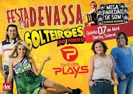 Festa da Devassa, Local: Derby Sobral - Sobral-Ce