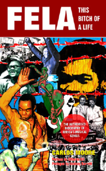 Imagenations 78 fela this bitch of a life by carlos moore fela this bitch of a life by carlos moore fandeluxe Gallery