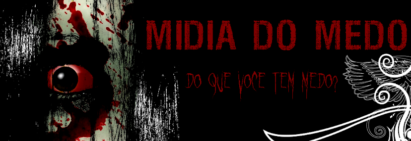 MÍDIA DO MEDO.