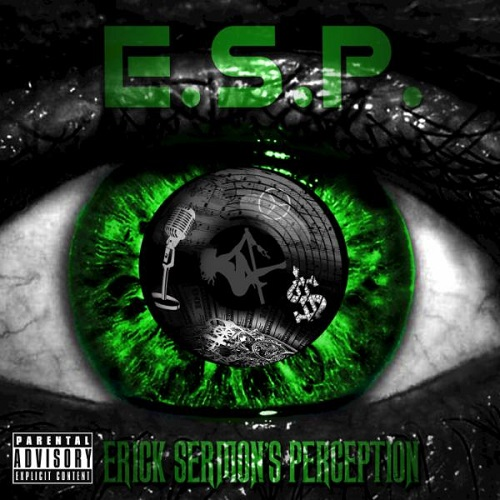 E.S.P. (Erick Sermon's Perception) (2015) [Original Album]