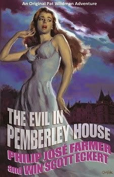 COMING SOON!<br><i>The Evil in Pemberley House</i> <br>by Philip José Farmer &amp; Win Scott Eckert