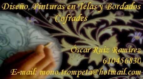 Diseño, Pinturas y Bordados Cofrades por Óscar Ruiz Ramirez