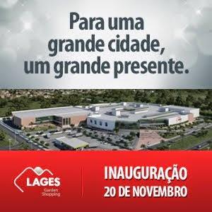 Inauguração será no dia 20 de Novembro em Lages