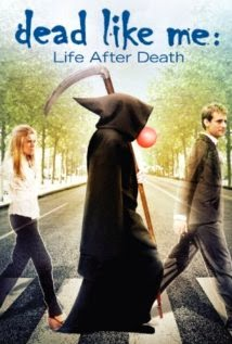 Dead Like Me: Life After Death (2009) (Fix)