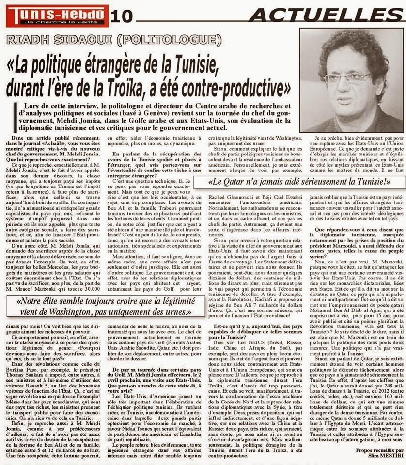 RIADH SIDAOUI : «La politique étrangère de la Tunisie, durant l'ère de la Troïka, a été contre-prod