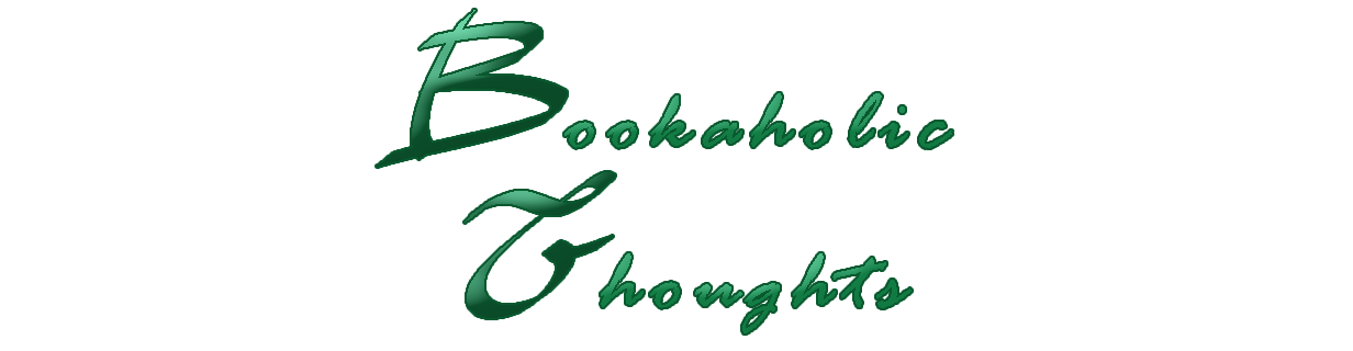 Bookaholic Thoughts