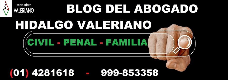 Blog del Abogado Hidalgo Valeriano - Blog Jurídico sobre  Derecho Civil, Penal y Familia