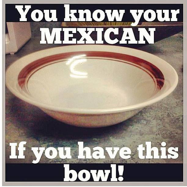 You Know Youre So Mexican If so mexican: you know your're mexican if ... You Know Youre So Mexican If