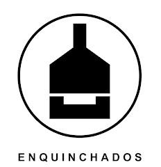 ENQUINCHADOS