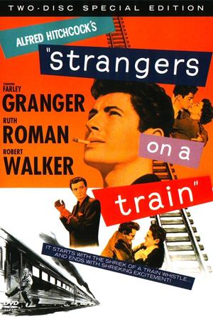 Người Lạ Trên Tàu - Strangers On A Train