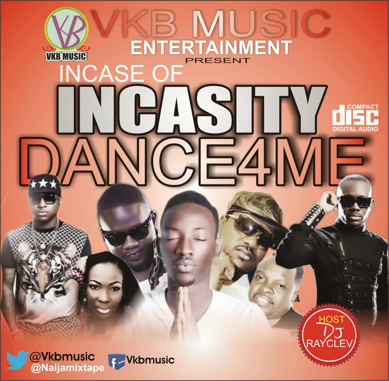 MIXTAPE: INCASE OF INCASITY DANCE 4 ME MIX