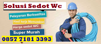 Tips Sedot Wc Jakarta Selatan 0857 7181 3393