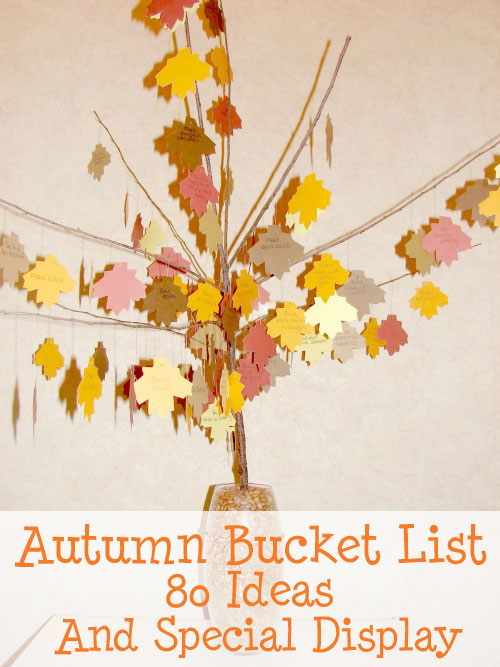 display your autumn bucket list 80 ideas for fall bucket list