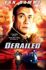 Watch Derailed 2002 Megavideo Movie Online