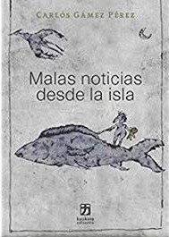 MALAS NOTICIAS DESDE LA ISLA