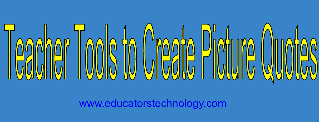 Modular Classroom Quotes : Good web tools to create picture quotes for your