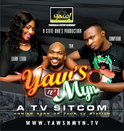 A TV Sitcom: Yaws n Myn