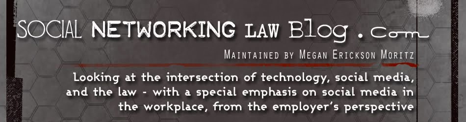 Social Networking Law Blog - Social Media Law, Iowa Attorney