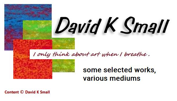 David K Small Art