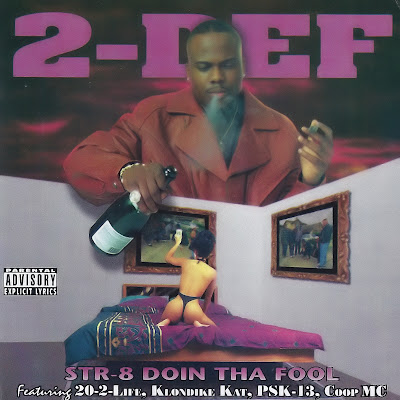 2-Def – Str-8 Doin Tha Fool (CD) (1997) (FLAC + 320 kbps)