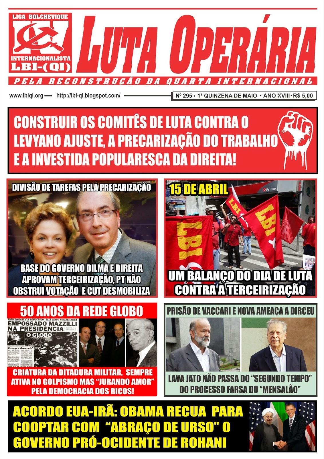 Leia a mais recente edição do Jornal Luta Operária nº 295, 1ª Quinzena de Maio/2015