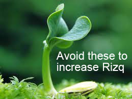 Reasons that Deprive or Reduce Rizq (Sustenance) In Islam