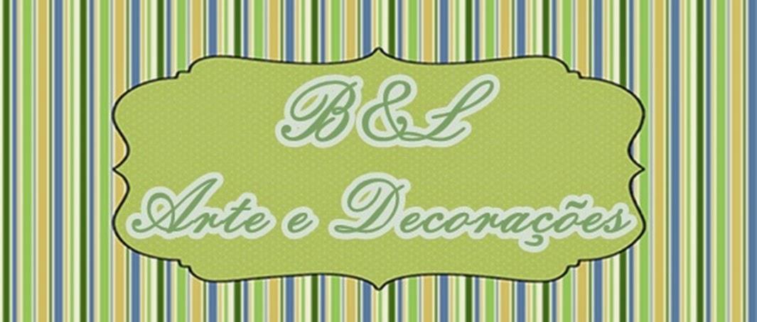 B&L Arte e Decorações