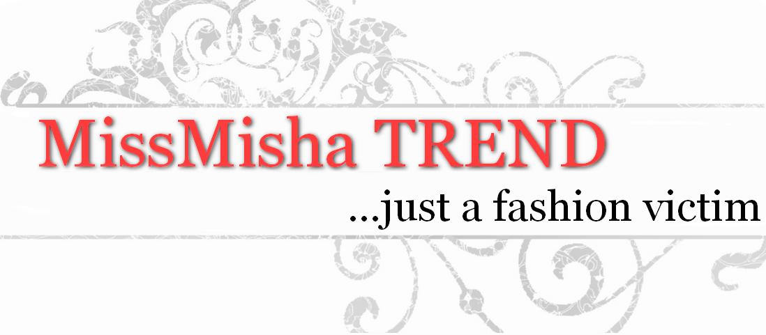 MissMishaTrend