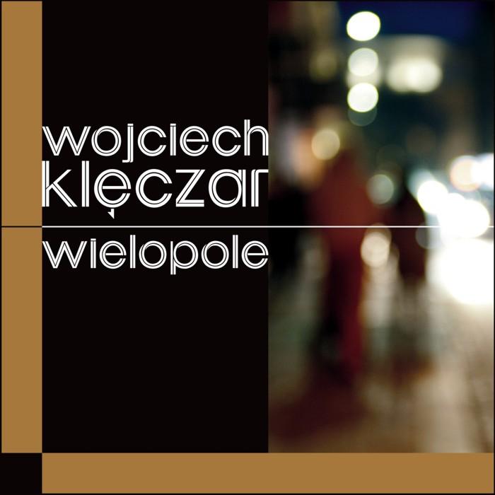 """Wojciech Klęczar """"Wielopole"""""""