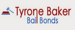 TYRONE BAKER BAIL BONDS