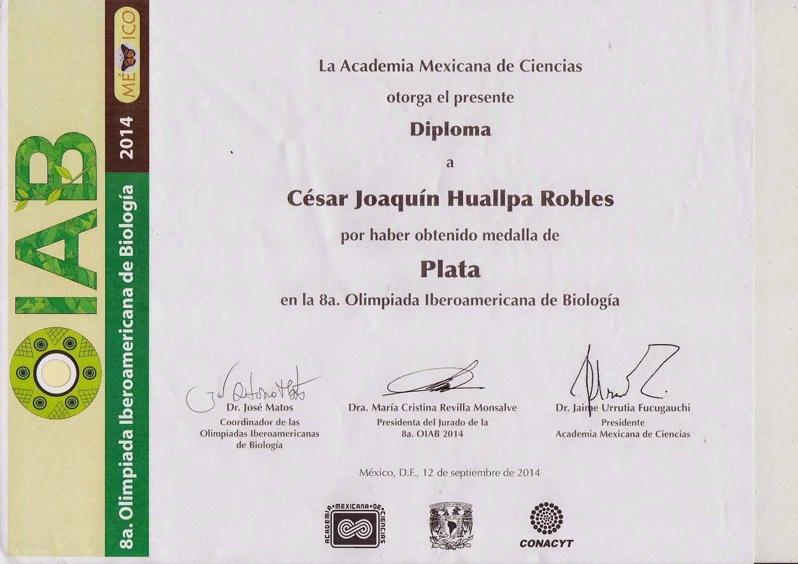 MEDALLA DE PLATA VIII OLIMPIADA IBEROAMERICANA DE BIOLOGÍA OIAB MEXICO 2014