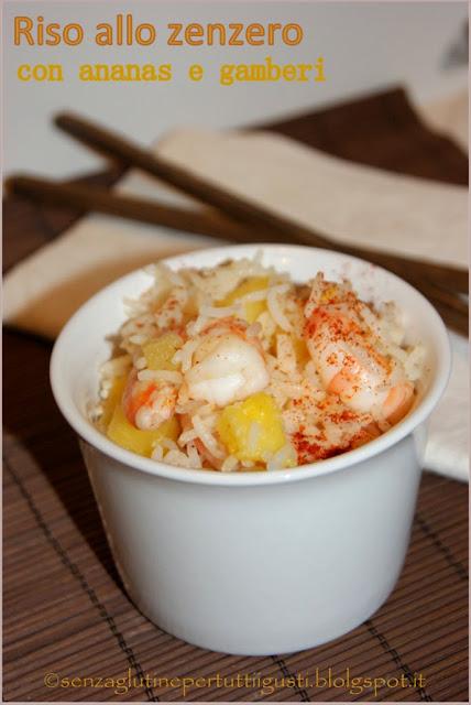 riso allo zenzero con ananas e gamberi: it's 100% gluten (fri)day!