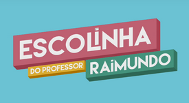 ESCOLINHA DO PROFESSOR RAIMUNDO: 3ª TEMPORADA